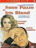 Sono Pazzo Di Iris Blond (Gr.Film)