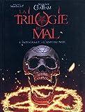 La trilogie du mal - L'intégrale - L'âme du mal