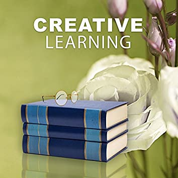 Creative Learning -  Classical Music to Learning, Intensive Study, Clear Mind, Bach, Mozart, Beethoven