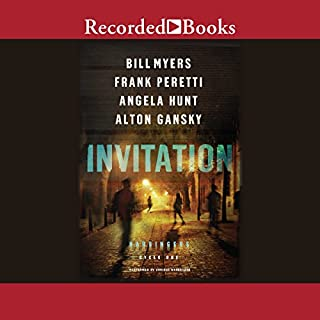 Invitation                   By:                                                                                                                                 Bill Myers,                                                                                        Frank Peretti,                                                                                        Angela Hunt,                   and others                          Narrated by:                                                                                                                                 Bill Myers,                                                                                        Cherise Boothe,                                                                                        Ali Ahn,                   and others                 Length: 9 hrs and 4 mins     215 ratings     Overall 4.5