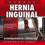 Hernia inguinal - Cerrar sin cirugía