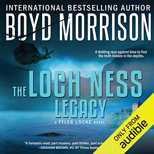 Loch Ness Legacy Audiobook By Boyd Morrison cover art