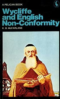 Wycliffe and English Nonconformity - Book  of the Men and Their Times