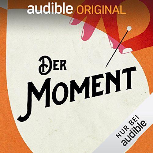 Der Moment (Original Podcast) Titelbild