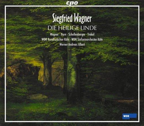 Siegfried Wagner: Die heilige Linde (Oper) (Gesamtaufnahme) (3 CD)