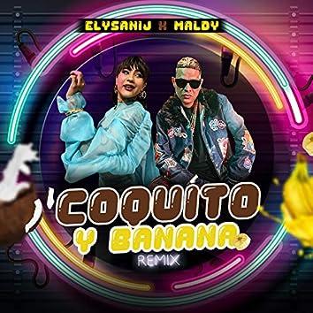 Coquito y Banana (Remix)