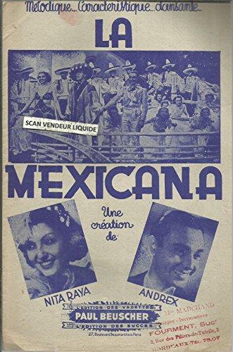 La Mexicane - de l\'opérette Ignace - Une création de Nita Raya, Andrex
