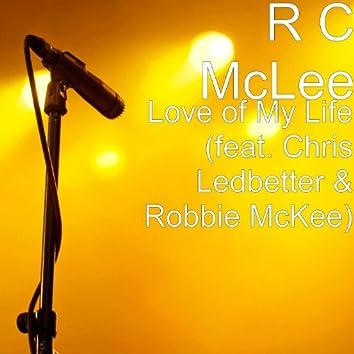 Love of My Life (feat. Chris Ledbetter & Robbie McKee)