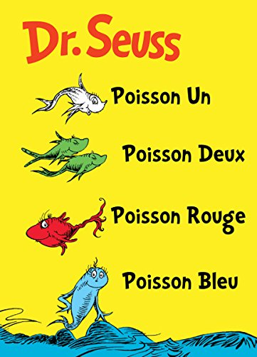 Poisson Un Poisson Deux Poisson Rouge Poisson Bleu: The French Edition of One Fish Two Fish Red Fish Blue Fish (I Can Read It All by Myself Beginner Books (Hardcover))