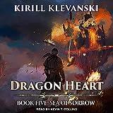 Sea of Sorrow: Dragon Heart Series, Book 5