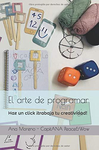 El arte de programar: Haz un click, ¡trabaja tu creatividad!