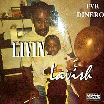 Living Lavish