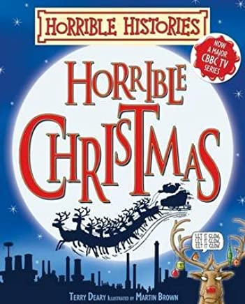 [(Horrible Christmas)] [By (author) Terry Deary ] published on (October, 2011)