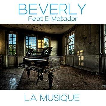 La musique (feat. El Matador)