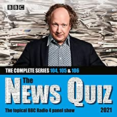 The News Quiz 2021 - The Complete Series 104, 105 & 106