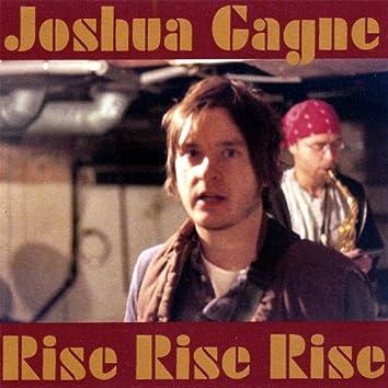 Rise Rise Rise