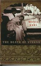 The Death of Vishnu by Manil Suri (1998-05-03)