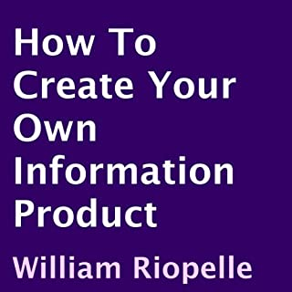 How to Create Your Own Information Product cover art
