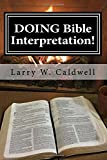 Doing Bible Interpretation!: Making the Bible Come Alive for Yourself and Your People