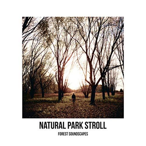 Natural Park Stroll