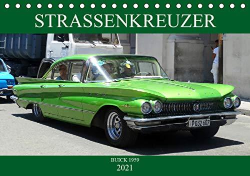 STRASSENKREUZER - BUICK 1959 (Tischkalender 2021 DIN A5 quer)