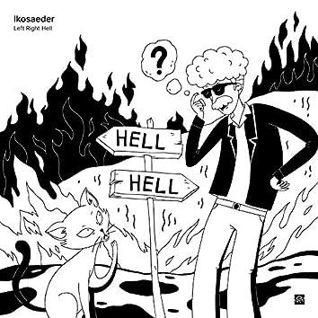 Left Right Hell