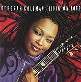 Songtexte von Deborah Coleman - Livin' on Love