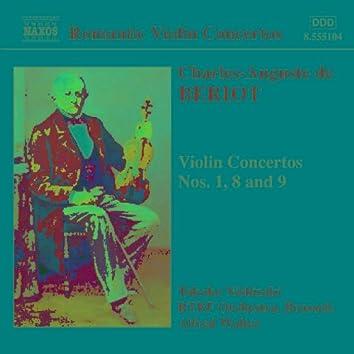 Beriot: Violin Concertos Nos. 1, 8 and 9