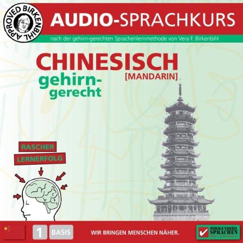 Chinesisch gehirn-gerecht: 1 Basis (Birkenbihl Sprachen) Titelbild