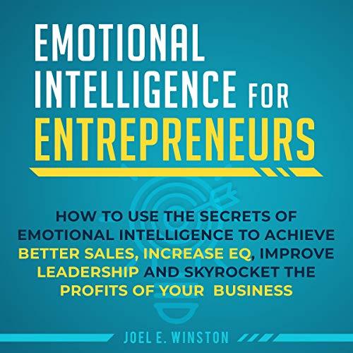 Emotional Intelligence for Entrepreneurs audiobook cover art