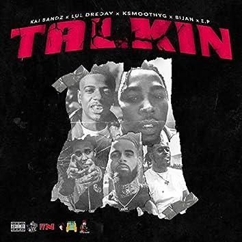 Talkin' (feat. Kai Bandz & Lul DreDay)