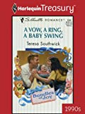 A Vow, a Ring, a Baby Swing (Bundles of Joy Book 1349)