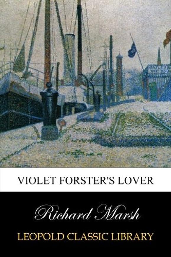 ラッドヤードキップリング納得させる累計Violet Forster's Lover