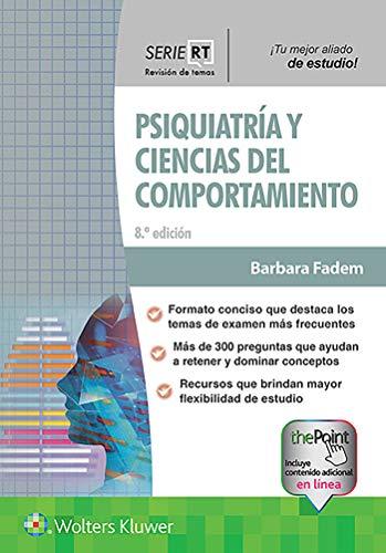 PSIQUIATRIA Y CIENCIAS DEL COMPORTAMIENTO (Board Review Series)