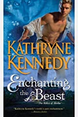Enchanting the Beast (The Relics of Merlin Book 3) Kindle Edition