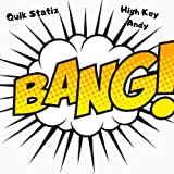 Bang (feat. High Key Andy) [Explicit]