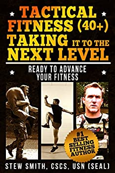 Tactical Fitness  40+  Taking It To The Next Level  Ready To Advance Your Fitness  TF40+ Book 2