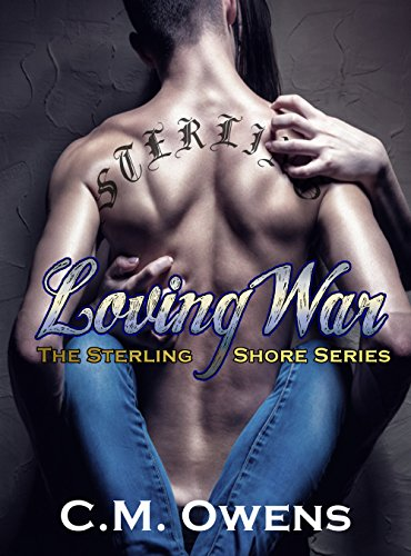Download Loving War Sterling Shore 4 By Cm Owens