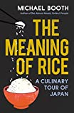 The Meaning of Rice: A Culinary Tour of Japan