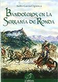 Bandoleros en la Serranía de Ronda (Alforja)