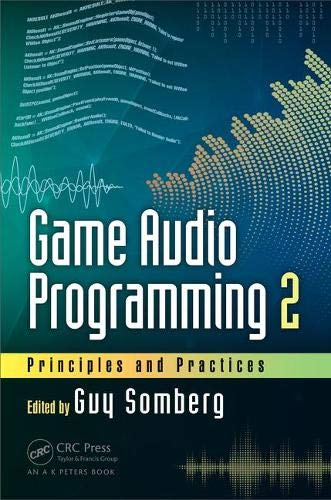 Game Audio Programming 2: Principles and Practices