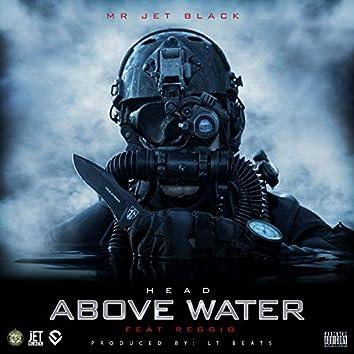 Head Above Water (feat. Reggio)