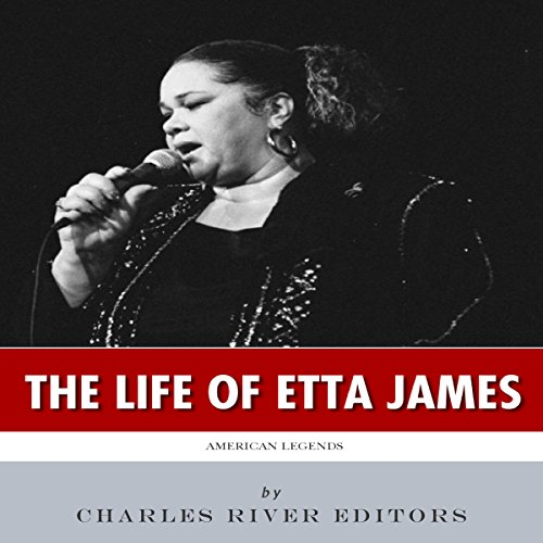 American Legends: The Life of Etta James audiobook cover art