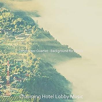 Lonely Jazz Quartet - Background for Hotels