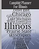 Camping Planner For Illinois: RV Travel Journal Logbook Road Trip Planner Campfire Diary Campground Reference