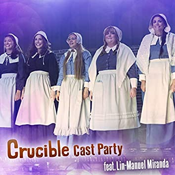 Crucible Cast Party