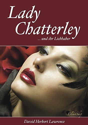 Lady Chatterley (Letzte, unzensierte Version)