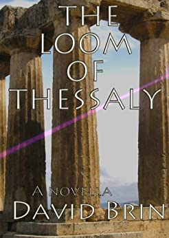 The Loom of Thessaly by [David Brin]