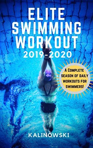 Elite Swimming Workout: 2019-2020