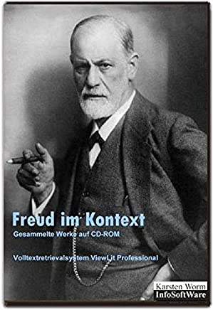 Freud im Kontext - Gesammelte Schriften auf CD-ROM: Mit dem Volltextretrieval- und Analysesystem ViewLit Professional für Windows 7, Vista, XP und ... (Inst. u. Netzlizenzen a.A. beim Verlag)